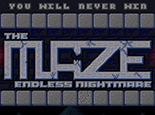 The Maze Endless Nightmare
